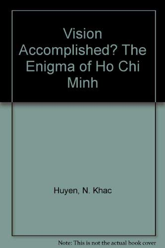 9780020735908: Vision accomplished: The enigma of Ho Chi Minh