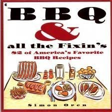 9780020745754: BBQ and All the Fixin's: 82 Of America's Favorite BBQ Recipes