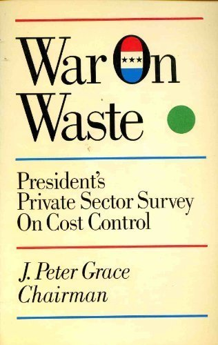 9780020746607: War on Waste: President's Private Sector Survey on Cost Control