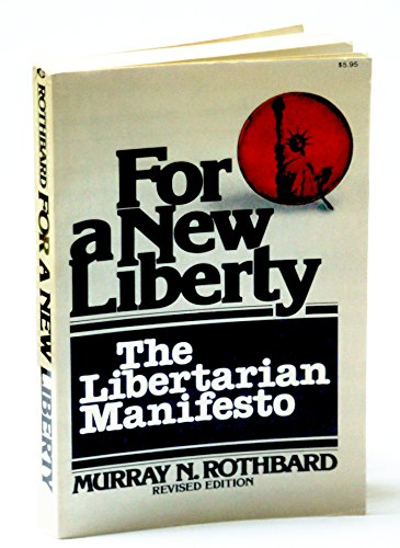 9780020746904: For a New Liberty: The Libertarian Manifesto
