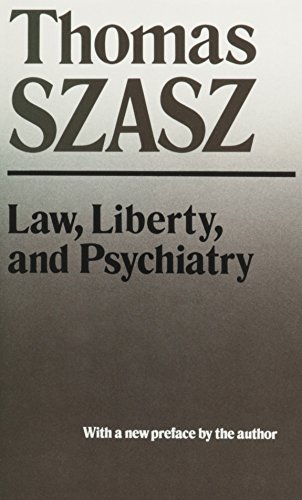 9780020747703: Law, Liberty, and Psychiatry