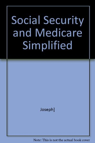 9780020748700: Social Security and Medicare Simplified: What You Get for Your Money.