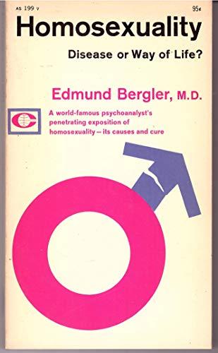 Homosexuality: Disease or Way of Life: Edmund Bergler