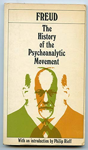 9780020764007: The HISTORY OF THE PSYCHOANALYTIC MOVEMENT