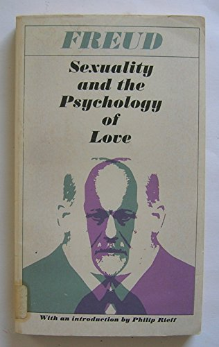 Sexuality & the Psychology of Love: Freud, Sigmund
