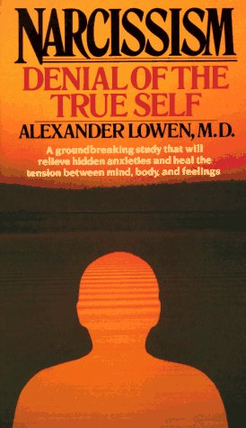 9780020772903: Narcissism: Denial of the True Self