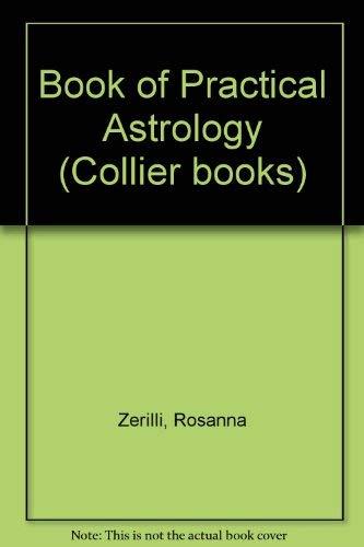 9780020775300: Book of Practical Astrology