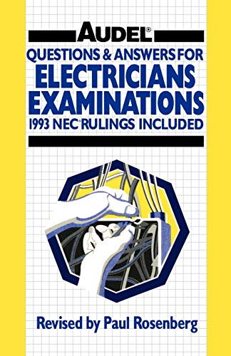 9780020777625: Questions and Answers for Electrician's Examinations: Includes NEC Rulings, 1993 (Audel)