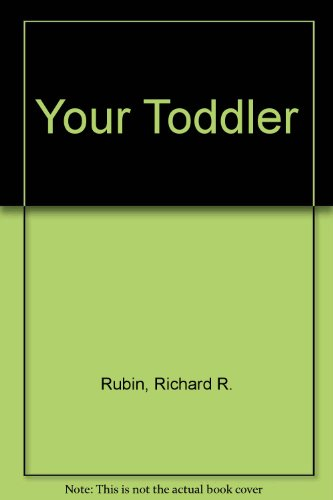 9780020778400: YOUR TODDLER (REISSUE)