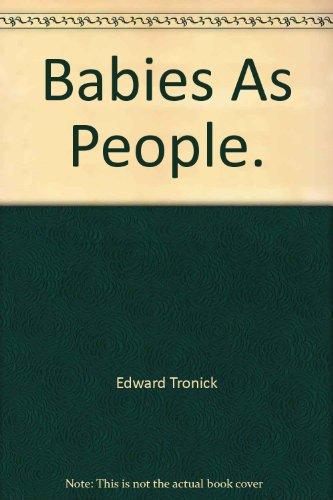 9780020780700: Babies As People.