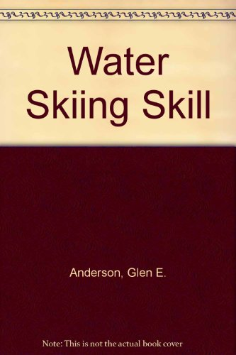 9780020790808: Water Skiing Skill