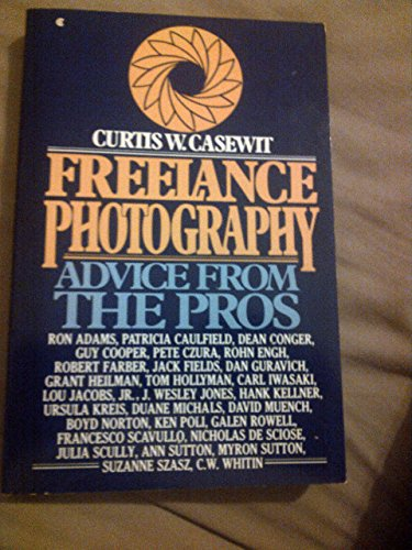 9780020793106: Freelance photography: Advice from the pros