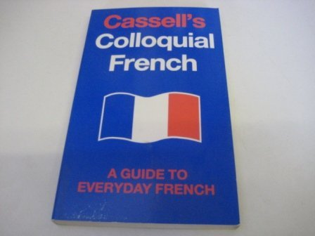 9780020794202: Cassell's Colloquial French: A Handbook of Idiomatic Usage