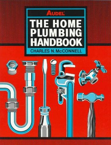 9780020796510: The Home Plumbing Handbook, 4th Edition
