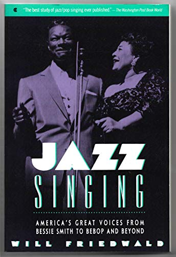 9780020801313: Jazz Singing: America's Great Voices from Bessie Smith to Bebop and beyond