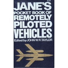 9780020806400: Jane's pocket book of remotely piloted vehicles: Robot aircraft today