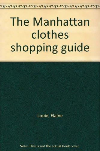 9780020807209: The Manhattan clothes shopping guide