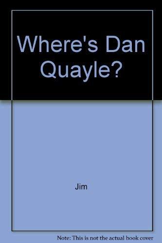 9780020808114: Where's Dan Quayle?