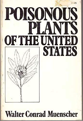 9780020808701: Poisonous Plants of the United States