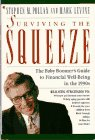 Surviving the Squeeze: The Baby Boomer's Guide to Financial Well-Being in the 1990s (0020811683) by Pollan, Stephen M.; Levine, Mark