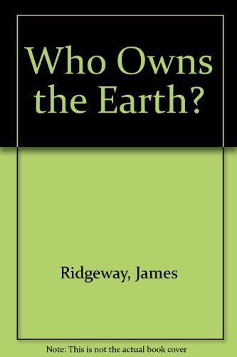 9780020812203: Who Owns the Earth?