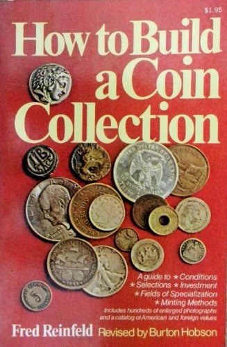 9780020812302: How to Build a Coin Collection