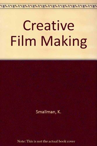 9780020820000: Creative Film Making