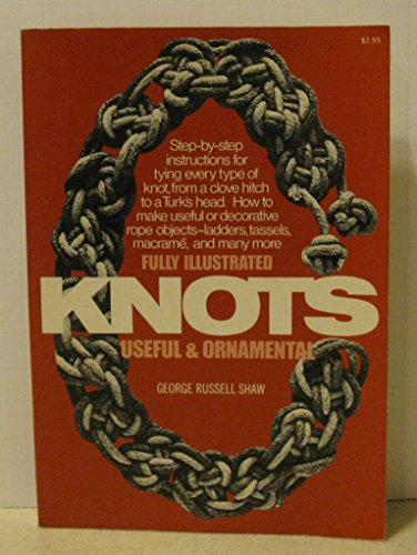 9780020820307: Knots: Useful and Ornamental