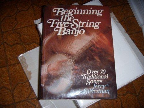 Beginning the Five String Banjo: Jerry Silverman