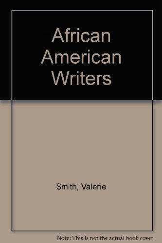 African American Writers/Profiles of Their Lives and Works-From 1700s to the Present (9780020821250) by Valerie Smith; Lea Baechler