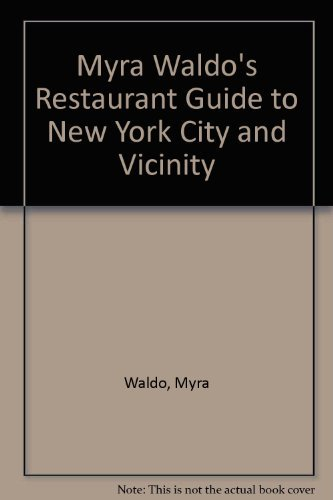 9780020824008: Myra Waldo's Restaurant Guide to New York City and Vicinity