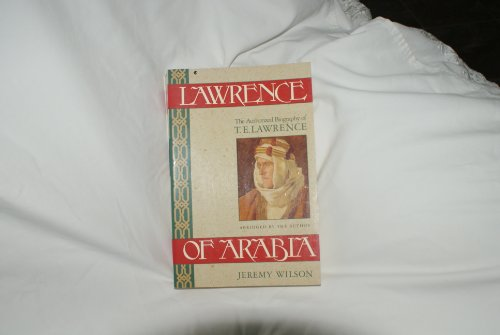 9780020826620: Lawrence of Arabia: The Authorized Biography of T.E. Lawrence