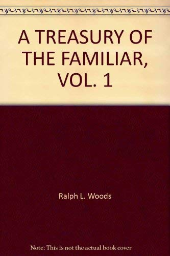 9780020828006: A Treasury of the Familiar