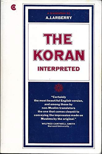 9780020832607: The Koran Interpreted
