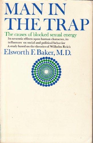 Man in the Trap: Baker, Elsworth F