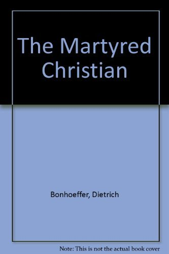 9780020840206: The Martyred Christian