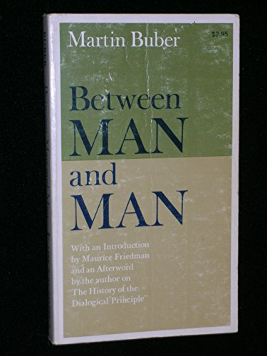 9780020842002: Between Man and Man: With an Afterword by the Author on the History of the Dialogical Principle