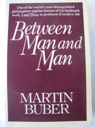 9780020842101: Between Man and Man