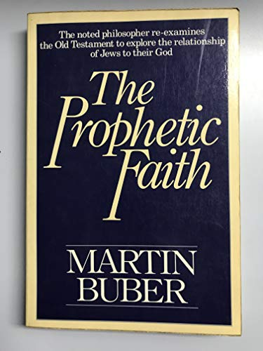 9780020842200: The Prophetic Faith