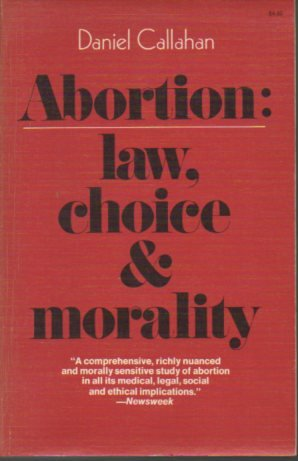 9780020842309: Abortion: Law, Choice and Morality