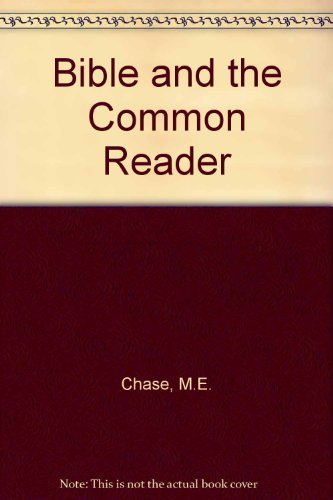 9780020843900: The Bible and the Common Reader