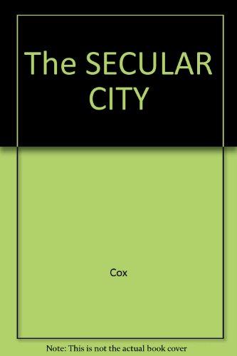 9780020845607: The SECULAR CITY