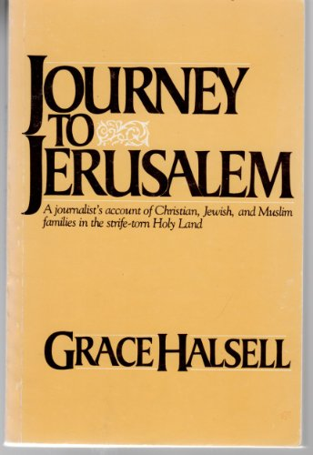 9780020853602: Journey to Jerusalem: A journalist's account of Christian, Jewish, and Muslim families in the strife-torn Holy Land