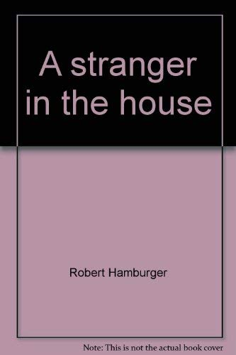 9780020853701: A Stranger in the House