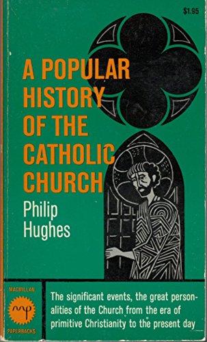 9780020856405: Popular History of the Catholic Church