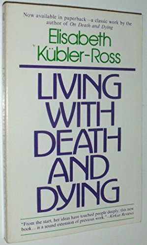 On Death and Dying, Kubler-Ross, Elisabeth