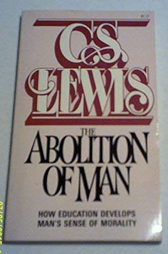 9780020867906: The Abolition of Man