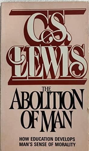 9780020867906: Abolition of Man