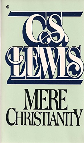 Mere Christianity : With a New Introduction: C. S. Lewis