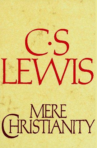 Mere Christianity: Lewis, C.S.